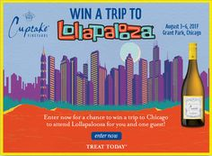 Win a trip to Chicago on Cupcake Vineyards - Lollapalooza Sweepstakes