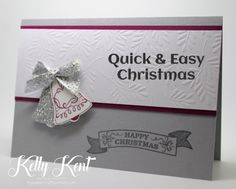 Quick & Easy Christmas Cards - Seasonal Bells. Kelly Kent - mypapercraftjourney.com.   Happy Christmas Bells 1 – Fancy Frost DSP 2 – Stamped & punched bell feature 3 – Sentiment from Seasonal Bells 4 – Finish with silver Glitter Ribbon