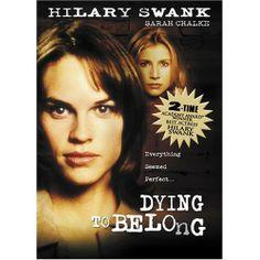 Dying to Belong - Hilary Swank