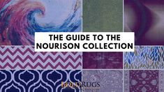 A complete guide to the Nourison Collection