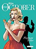 Miss October – 1. Playmate Killer
