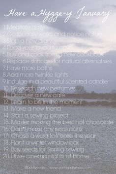 20 WAYS TO HAVE AN AMAZING HYGGE-Y JANUARY- Share yours over on www.terriersandtweeds.com ......how to hygge january postive january beat blues seasonal living