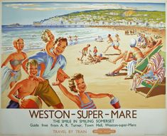 Weston-Super-Mare . The Smile in Smiling Somerset . Travel by Train . British Railways [1950's]