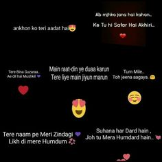 For you...my one and only love❤❤ Fonts Quotes, Song Lyric Quotes, Music Lyrics, Hindi Quotes, Sad Quotes, Quotations, My Love Song, Love Songs, Filmy Quotes