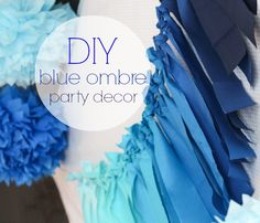Ombré blue party | ... ombre theme. These colors can be changed to whatever colors fit your