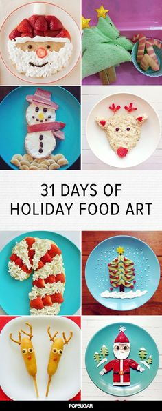 31 Days of Festive Food Art! Creativity at it's finest for your kids at Christmas.