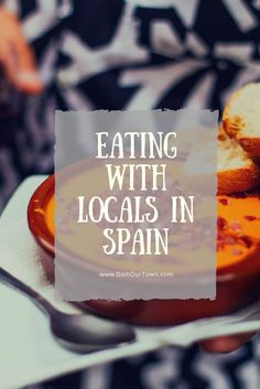 Eating in Barcelona and Madrid with Locals via @DishOurTown