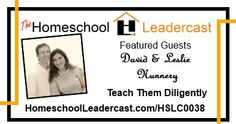 @Homeschool Leadercast The Homeschool Leadercast episode 38: David & Leslie Nunnery, founders of the Teach Them Diligently convention talk with @Jeremy Jesenovec on the Homeschool Leadercast about the convention @Teach Diligently #homeschool