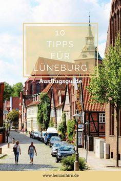 10 Tipps für ein Wochenende in Lüneburg. Was kann man in Lüneburg machen? Ich verrate es euch! Ausflugsideen und Unternehmungen.
