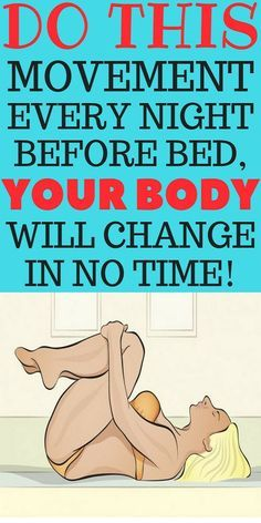 Your Body Will Change In No Time If You Repeat This Movements Every Night!