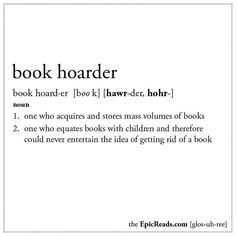 Book Term Glossary Defines Important Phrases For Book Lovers. These are my exact thoughts and actions