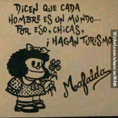 Jajajajajaja ya saben @tere_cald @Sabrina Suciu @lorejaen @Adel Martinez #mafalda #reflexion  #frases #refran #mensajes #caricatura #inspiracion #men #girl #woman #turismo #dichos #enserio #momentos #motivospracomemorar #masloca #diversion#buenasfrases