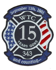 WTC FIRE Memorial 15th Anniversary Patch