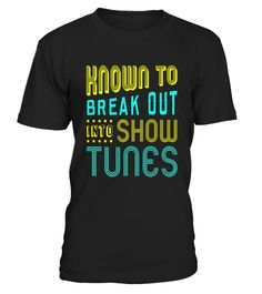 "# FUNNY BREAKOUT SHOWTUNES T-SHIRT Theater Lovers Broadway .  Special Offer, not available in shops      Comes in a variety of styles and colours      Buy yours now before it is too late!      Secured payment via Visa / Mastercard / Amex / PayPal      How to place an order            Choose the model from the drop-down menu      Click on ""Buy it now""      Choose the size and the quantity      Add your delivery address and bank details      And that's it!      Tags: Perfect for Birthdays and…"