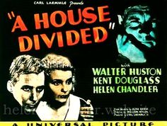 Publicity for 'A House Divided' (Universal, released December Helen played Ruth Evans. Helen Chandler, Carl Laemmle, House Divided, Classic Movie Posters, Universal Pictures, Film, December, Memes, Evans