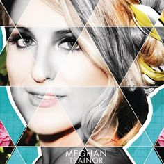 Meghan Trainor - 'Dear Future Husband'