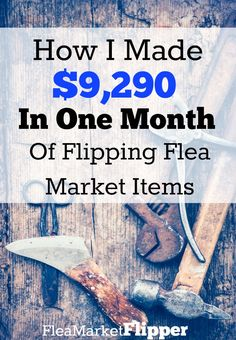 WOW! Almost $10,000 flipping flea market items in ONE month! LOVE thrift stores, yard sales and flea markets and selling on eBay!