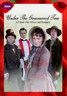 Under the Greenwood Tree...I know it's not Austen, but it's one of my favorite movies!!