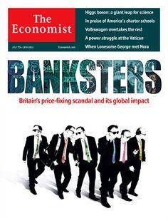 Bankster. Copertina dell'Economist sugli scandali bancari che cita Le Iene di Tarantino. Bella.
