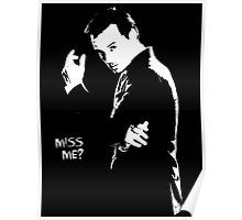 Miss me? Poster