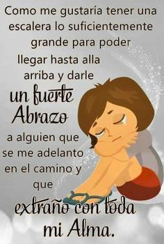 abuela quotes in spanish thoughts * abuela quotes in spanish ` abuela quotes in spanish frases ` abuela quotes in spanish heart ` abuela quotes in spanish humor ` abuela quotes in spanish thoughts Daddy I Love You, I Miss My Mom, My True Love, Sad Love Quotes, Mom Quotes, Words Quotes, Life Quotes, Sayings, Missing Dad