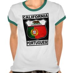 California Portuguese American Women's Ringer Tee Shirts. If you'd like this design on a different style or color t-shirt , check out my store: www.zazzle.com/celticana*/ to see the full range. #PortugueseAmerican #Portugal