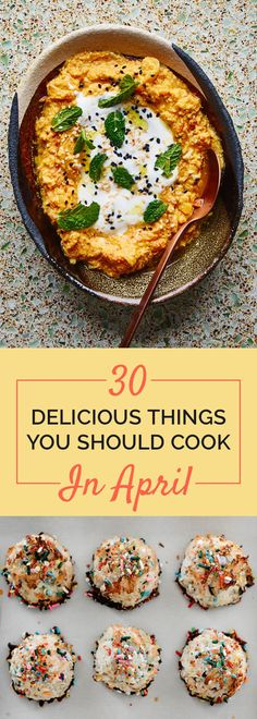 30 Delicious Things You Should Cook In April