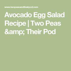 Avocado Egg Salad Recipe   Two Peas & Their Pod