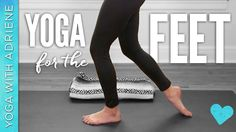 Yoga For The Feet - you know you need it. Or if you don't know, trust me - you will benefit from this healing practice. Whether you are tending to issues wit...
