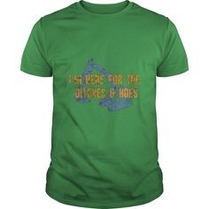 Here For Ditches & Hoes T-Shirt Funny Backhoe Bulldozer Tee #gift #ideas #Popular #Everything #Videos #Shop #Animals #pets #Architecture #Art #Cars #motorcycles #Celebrities #DIY #crafts #Design #Education #Entertainment #Food #drink #Gardening #Geek #Hair #beauty #Health #fitness #History #Holidays #events #Home decor #Humor #Illustrations #posters #Kids #parenting #Men #Outdoors #Photography #Products #Quotes #Science #nature #Sports #Tattoos #Technology #Travel #Weddings #Women