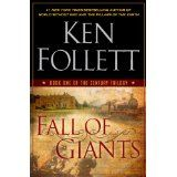Fall of Giants (Ken Follet) First book of trilogy on contemporary history. This first one is about World War I. Books To Read, My Books, Ken Follett, Contemporary History, Summer Reading Lists, First Novel, My Escape, Historical Fiction, Great Books