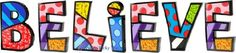 BELIEVE Word Art for Table Top or Wall by Romero Britto R... http://www.amazon.com/dp/B007A2ICI8/ref=cm_sw_r_pi_dp_P2Kqxb0HCVFYR