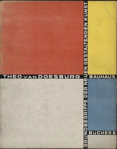 Vintage De Stijl and Neo-Plasticism THEO VAN DOESBURG Basic Concepts of the New Concepts of the new Formative Art, Netherlands, Germany, Gloss Art Card Reproduction Poster of the Front Cover Walter Gropius, Theo Van Doesburg, Bauhaus Design, Bauhaus Art, Moholy Nagy, Piet Mondrian, Object Lessons, Brochure Design, Art World