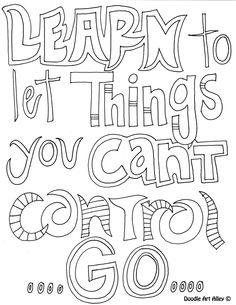 Learn to let things you can't control go