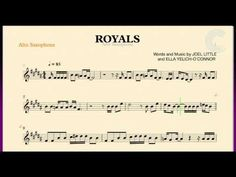 Royals - Lorde - Alto Saxophone Sheet Music, Chords, and Vocals WAT