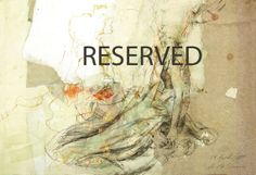 RESERVED for Shelly  Original drawing Hommage à by uterathmann