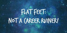 Flat Feet & Ballet: Not Necessarily a Career Ender
