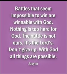 Battles is for the Lord.