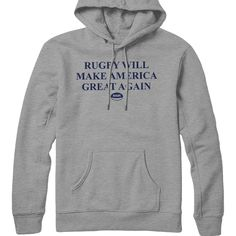 Rugby Will Make America Great Again Hoodie