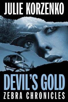 Free Kindle Book For A Limited Time : Devil's Gold (ZEBRA Chronicles) -