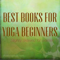 best yoga books for beginners (skewed for women)