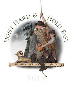 "Essay for Vision Forum ""Fight Hard & Hold Fast"" cover"