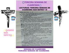 TERCERA SEMANA DE CUARESMA.LECTURAS DE LA BIBLIA, 40 DÍAS DE AYUNO Y ORACIÓN. EVANGELIO SEGÚN SAN MATEO: 1-8. DESDE MI BIBLIA. PARTE 2. ҉҉LOURDES MARÍA BARRETO҉҉