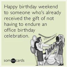 Office weekend birthday