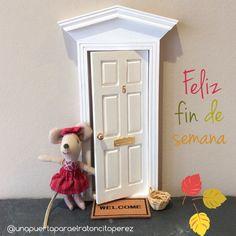 ¡Feliz fin de semana! puerta ratoncito perez, raton perez, ratoncito perez, puerta raton perez, puerta hadas, fairy door, regalos para niños, regalos originales, decoracion infantil, hada de los dientes, tooth fairy