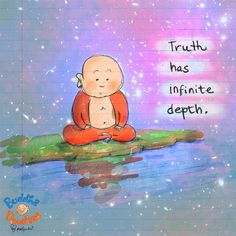 *Today's Buddha Doodle* - The Truth has infinite depth