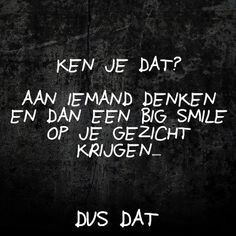 Ik (her)ken dat zeker - Claudia Smit - Some Quotes, Words Quotes, Sayings, Guy Friends, Real Friends, Dutch Words, Dutch Quotes, Funny Signs, True Words