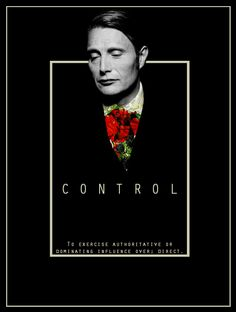 Hannibal. 'Control'. In a box, controlled space. I like that simplicity. Head coming out of box : out of control? Dark.