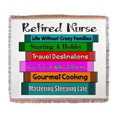 Retired Nurse Books Woven Blanket on CafePress.com