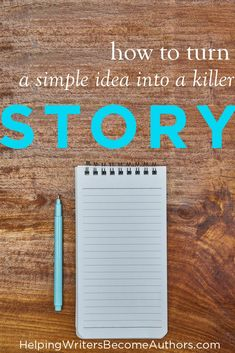 4 Steps for How to Turn an Idea Into a Story That Rocks – Helping Writers Become Authors How to Turn a Simple Idea Into a Killer Story Creative Writing Tips, Book Writing Tips, Writing Process, Writing Quotes, Fiction Writing, Writing Guide, Persuasive Writing, Editing Writing, Academic Writing